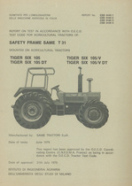 Report test of safety frame SAME T 31 mounted on agricultural tractors SAME Tiger Six 105, SAME Tiger Six 105 DT, SAME Tiger Six 105 V and SAME Tiger Six 105 V DT