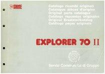 EXPLORER 70 II - Catalogo Parti di Ricambio / Catalogue de pièces de rechange / Spare parts catalogue / Ersatzteilliste / Lista de repuestos / Catálogo peças originais