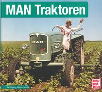 WESTERWELLE Wolfgang, MAN Traktoren, Stuttgard, Motorbuch Verlag, 2014