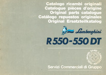 R 550 - 550 DT - Catalogo ricambi originali / Catalogue pièces d'origine / Original parts catalogue / Catalogo repuestos originales / Original Ersatzteilkatalog