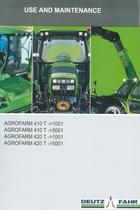AGROFARM 410 T ->1001 - AGROFARM 410 T ->5001 - AGROFARM 420 T ->1001 - AGROFARM 420 T ->5001 - Use and maintenance