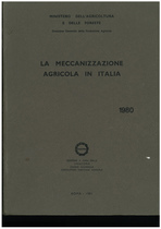 UTENTI MOTORI AGRICOLI (UMA), La meccanizzazione agricola in Italia, Roma, UMA Statistica, 1980