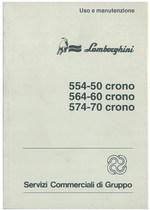 554 - 50 CRONO - 564 - 60 CRONO - 574 - 70 CRONO - Libretto Uso & Manutenzione