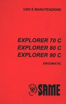 EXPLORER 70 C ERGOMATIC - EXPLORER 80 C ERGOMATIC - EXPLORER 90 C ERGOMATIC - Uso e manutenzione