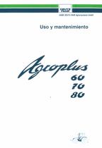 AGROPLUS 60 - AGROPLUS 70 - AGROPLUS 80 - Uso y mantenimiento