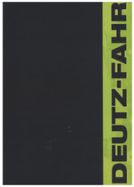 DEUTZ-FAHR THE EXPERTS IN AGRICULTURAL ENGINEERING
