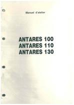 ANTARES 100 - 110 - 130 - Manuel d'atelier