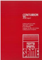 CENTURION 75 EXPORT - Catalogo Parti di Ricambio / Catalogue de pièces de rechange / Spare parts catalogue / Ersatzteilliste / Lista de repuestos