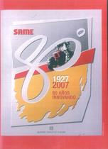 Same 80° 1927 - 2007 80 anos innovando