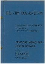 DA 67 DS.1-TM - DA 67 DT/M - Libretto di Uso e Manutenzione e Catalogo Ricambi