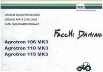AGROTRON MK3 106-110-115 - Original Ersatzteilkatalog / Original parts catalogue / Catalogo ricambi originali