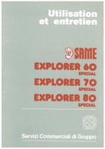 EXPLORER 60 - 70 - 80 SPECIAL - Utilisation et entretien