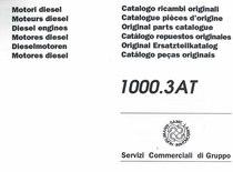 MOTORI 1000.3 AT - Catalogo Parti di Ricambio / Catalogue de pièces de rechange / Spare parts catalogue / Ersatzteilliste / Lista de repuestos / Catálogo peças originais