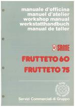 FRUTTETO 60 - 75 - Manuel d'atelier