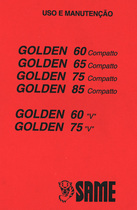 GOLDEN 60 COMPATTO - GOLDEN 65 COMPATTO - GOLDEN 75 COMPATTO - GOLDEN 85 COMPATTO - GOLDEN 60 V - GOLDEN 75 V - Uso e manutençao