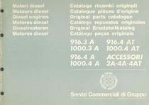 MOTORE 916.3A - 916.4AT-1000.3A- 1000.4AT- 916.4A- ACCESSORI 1000.4A - 3A - 4A- 4AT - Catalogo Parti di Ricambio / Catalogue de pièces de rechange / Spare parts catalogue / Ersatzteilliste / Lista de repuestos / Catálogo peças originais