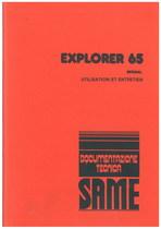EXPLORER 65 SPECIAL - Utilisation et entretien