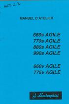 660s AGILE - 770s AGILE - 880s AGILE - 990s AGILE - 660v AGILE - 775V AGILE - Manuel d'atelier