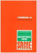VIGNERON 35 - Utilisation et entretien