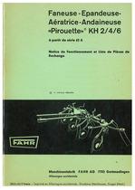 """FAHR KH 2/4/6Faneuse-Epandeuse-Aératrice-Andaneuse """"Pirouette"""" - Notice de Fonctionnement et Liste de Pièces de Rechange"""