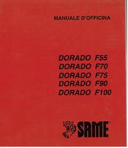 DORADO F 55 - DORADO F 70 - DORADO F 75 - DORADO F 90 - DORADO F 100 - Manuale d'officina