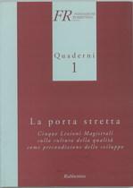 LA PORTA STRETTA, Cosenza, Rubinetto, 2000