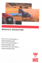 FRUTTETO 70 NATURAL ->ZKDEY90200RS10001 - FRUTTETO 80 NATURAL ->ZKDEZ30200RS10001 - FRUTTETO 80.4 NATURAL ->ZKDEZ70200RS10001 - Manuale operatore