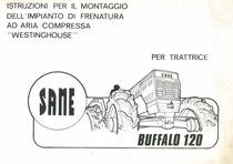 """Istruzioni per il montaggio dell'impianto di frenatura ad aria compressa """"Westinghouse"""" per trattrice SAME BUFFALO 120"""