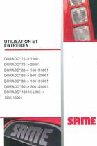 DORADO³ 70 -> 15001; DORADO³ 70 -> 20001; DORADO³ 80 -> 1001/15001; DORADO³ 80 -> 5001/20001; DORADO³ 90 -> 1001/15001; DORADO³ 90 -> 5001/20001; DORADO³ 100 HI LINE -> 1001/15001 : Utilisation et entretien
