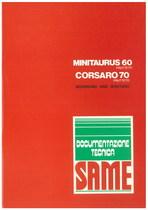 MINITAURUS 60 FRUTETO- CORSARO 70 FRUTTETO - Bedienung und wartung