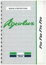 AGROLUX F 50-60-70-80 - Utilisation et Entretien