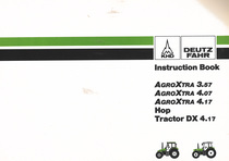 AGROXTRA 3.57 - AGROXTRA 4.07 - AGROXTRA 4.17 - HOP TRACTOR DX 4.17 - Instruction book