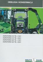 AGROFARM 410 TB ->1001 - AGROFARM 410 TB ->5001 - AGROFARM 420 TB ->1001 - AGROFARM 420 TB ->5001 - Obsluga i konserwacji
