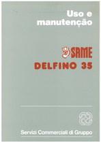 DELFINO 35 - Uso e Manutençao