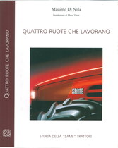 DI NOLA Massimo, QUATTRO RUOTE CHE LAVORANO, Treviglio, Same Deutz-Fahr, 2002