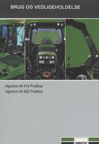 AGROTRON M 410 PROFILINE - AGROTRON M 420 PROFILINE - Brug og vedligeholdelse