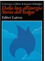 Dalla luce all'energia. Storia dell'Italgas, Bari, Editori Laterza, 1993