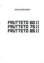 FRUTTETO 60 II - 75 II - 85 II - Manual de Taller