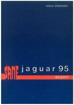 JAGUAR 95 EXPORT - Utilisation et entretien