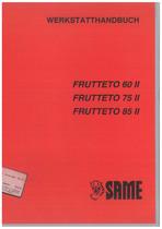 FRUTTETO 60 II - 75 II - 85 II - Werkstatthandbuch