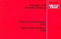 Raps-Vorsatztmähwerk RVM - Raps-Seitenmähwerk RSM - Montage - und Betriebsanleitung