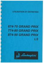 GRAND PRIX 674.70 - 774.80- 874.90 - Utilisation et Entretien