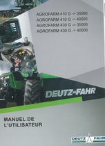 AGROFARM 410 G ->35000 - AGROFARM 410 G ->40000 - AGROFARM 430 G ->35000 - AGROFARM 430 G ->40000 - Manuel de l'utilisateur