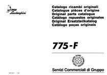 775 F - Catalogo Parti di Ricambio / Pièces de Rechange du Tracteur / Tractor Spare Parts / Ersatzteile für den Schleppers / Repuestos para Tractor / Catálogo de peças originais
