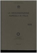 UTENTI MOTORI AGRICOLI (UMA), La meccanizzazione agricola in Italia, Roma, UMA Statistica, 1978
