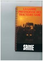 Catalogo di Gamma - La Gamme Prestigieuse des Tracteurs Same