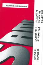 SILVER 80 - 90 - 100.4 - 100.6 - 110 - 115 - 130 - Bediening en onderhoud