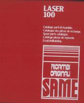 LASER 100 - Catalogo Parti di Ricambio / Spare parts Catalogue / Lista de repuestos