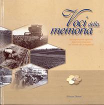 DANESI Silvano, VOCI DELLA MEMORIA, Calcinato (BS), Grafiche Tagliani, 2002