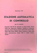 Sez. 10 - STAZIONE AUTOMATICA DI CONTROLLO - SAMETTO-ITALIA 35-VIGNERINO-PULEDRO-SAMECAR-ATLANTA-240-250-450V-CENTAURO-360-LEONE-ARIETE - Catalogo ricambi originali / Catalogue pièces d'origine / Catálogo repuestos originales